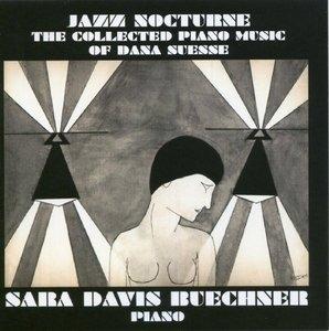 Suesse: Jazz Nocturne-The Collected Piano Music Of Dana Suesse album cover