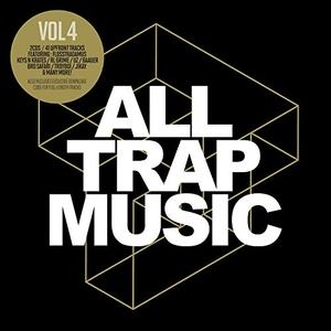 All Trap Music, Vol. 4 album cover