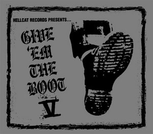 Hellcat Records Presents...Give 'Em The Boot V album cover
