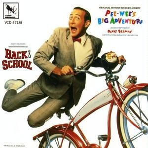 Pee Wee's Big Adventure & Back To School (Original Motion Picture Scores) album cover