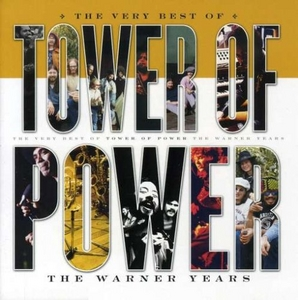 The Very Best Of Tower Of Power: The Warner Years album cover