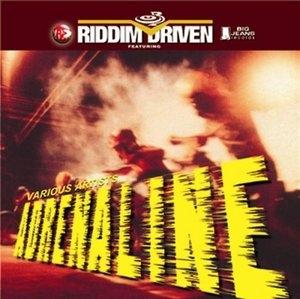 Riddim Driven: Adrenaline album cover