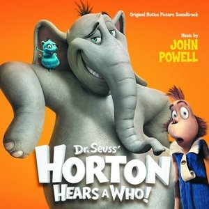 Dr. Seuss' Horton Hears A Who!: Original Motion Picture Soundtrack album cover