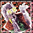 What's Bootsy Doin' album cover