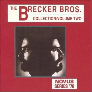 The Brecker Brothers Collection, Vol2 album cover
