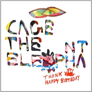 Thank You Happy Birthday album cover