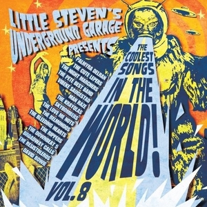 Little Steven's Underground Garage Presents The Coolest Songs In The World! Vol.8 album cover