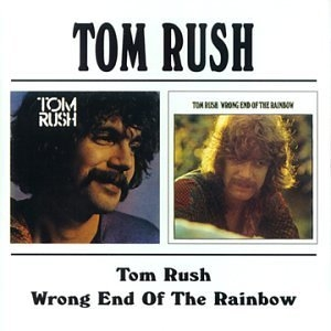 Tom Rush (1970)~ Wrong End Of The Rainbow album cover