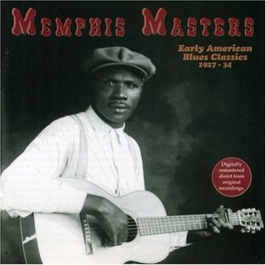 Memphis Masters: Early American Blues Classics 1927-34 album cover