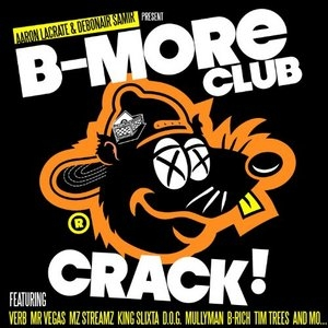 B-More Club Crack album cover