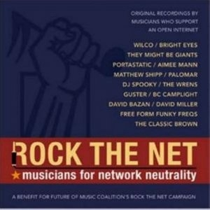 Rock The Net: Musicians For Network Neutrality album cover