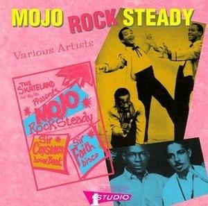 Mojo Rock Steady album cover