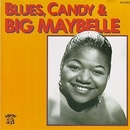 Blues Candy And Big Maybe... album cover
