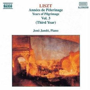 Liszt: Années De Pèlerinage Vol.3 (Third Year) album cover