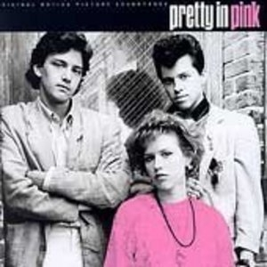 Pretty In Pink: The Original Motion Picture Soundtrack album cover