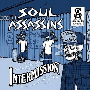 Muggs Presents The Soul Assassins, Intermission album cover