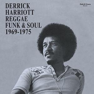 Derrick Harriott: Reggae, Funk & Soul 1969-1975 album cover