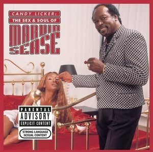 Candy Licker: The Sex & Soul Of Marvin Sease album cover