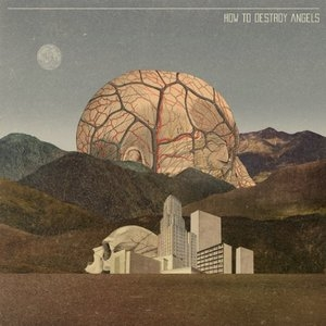 How To Destroy Angels album cover