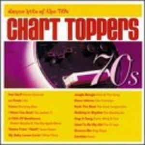 Chart Toppers: Dance Hits Of The 70s album cover