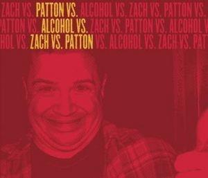 Patton Vs. Alcohol Vs. Zach Vs. Patton Ep album cover
