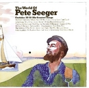The World Of Pete Seeger album cover