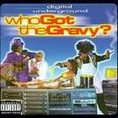 Who Got The Gravy? album cover