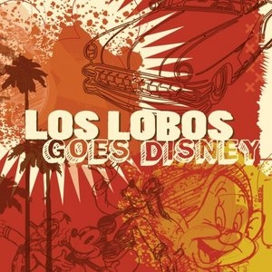 Los Lobos Goes Disney album cover