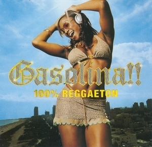 Gasolina!! 100 Percent Reggaeton album cover