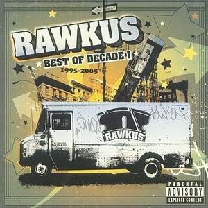Rawkus Records: Best Of Decade I 1995-2005 album cover