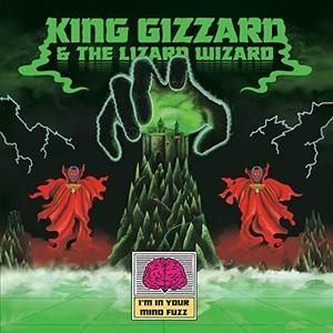 I'm In Your Mind Fuzz album cover