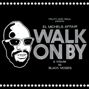Walk On By (A Tribute To Black Moses) album cover