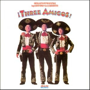 Three Amigos (Original Motion Picture Soundtrack) album cover