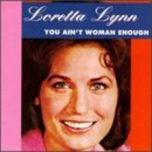 You Ain't Woman Enough album cover
