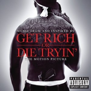 Get Rich Or Die Tryin': Music From And Inspired By The Motion Picture album cover