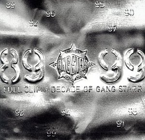 Full Clip: A Decade Of Gang Starr album cover