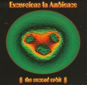 Excursions In Ambience: The Second Orbit album cover