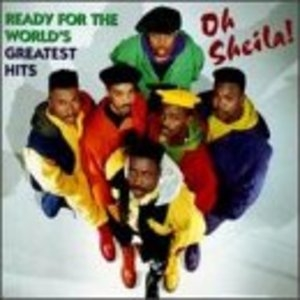 Oh Sheila! Ready For The World's Greatest Hits album cover