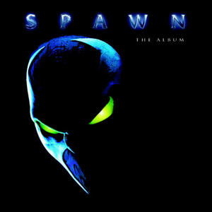Spawn: The Album (1997 Film Soundtrack) album cover