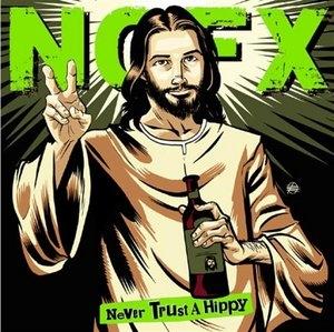 Never Trust A Hippy album cover