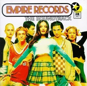Empire Records: The Soundtrack album cover