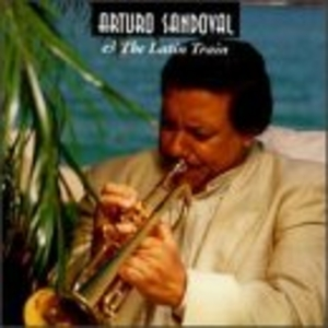 Arturo Sandoval & The Latin Train album cover