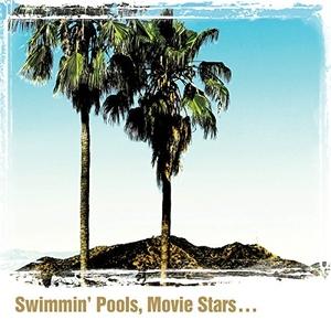 Swimmin' Pools, Movie Stars... album cover