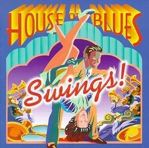 House Of Blues Swings album cover