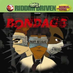 Riddim Driven: Bondage album cover
