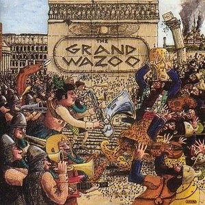 The Grand Wazoo album cover