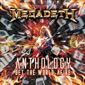 Anthology: Set The World AFire album cover