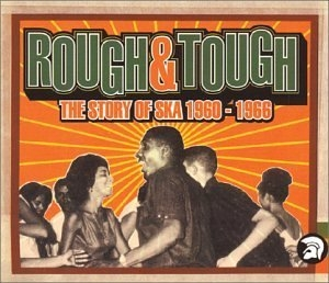 Rough & Tough: The History of Ska 1960-1966  album cover