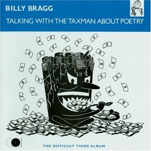 Talking With The Taxman About Poetry album cover