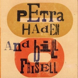 Petra Haden And Bill Frisell album cover